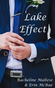 Lake Effect: A Summertime Gay Wedding Romance