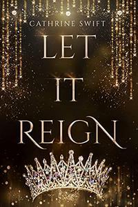 Let it Reign