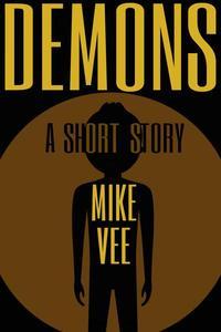 Demons: A Short Story