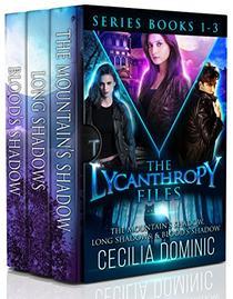 Lycanthropy Files Box Set: Books 1-3 Plus Novella