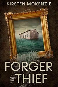 The Forger and the Thief: A Historical Thriller