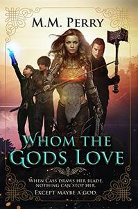 Whom the Gods Love