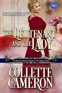 The Lieutenant and the Lady: A Regency Romance Novel