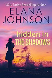 Hidden in the Shadows: A Sweet Romantic Suspense