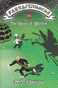 The Stone of Mordim: Fantasticademy: Book 2