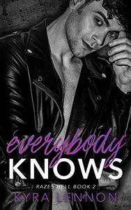 Everybody Knows: A British Rock Band Romance