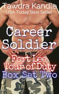 Career Soldier: Fort Lee Tour of Duty Box Set Two