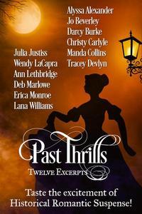 Past Thrills: Twelve Excerpts of Historical Romantic Suspense