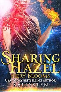 Sharing Hazel: Lick of Fire