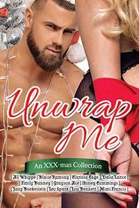 Unwrap Me: An XXX-mas Collection