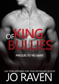 King of Bullies