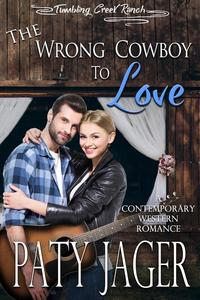 The Wrong Cowboy to Love