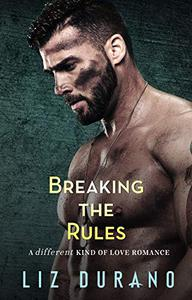 Breaking the Rules: A Friends to Lovers Military Romance