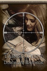 Taming Trent