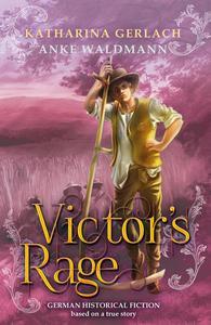 Victor's Rage: