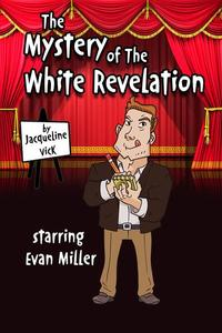The Mystery of the White Revelation