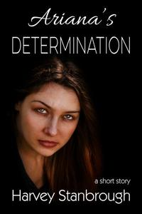 Ariana's Determination