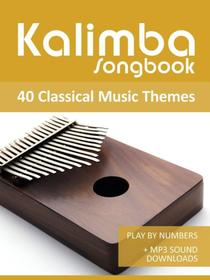 Kalimba Songbook - 40 Classical Music Themes