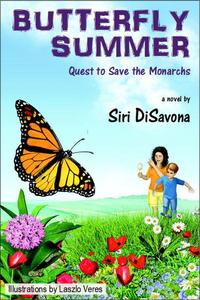 Butterfly Summer - Quest to Save the Monarchs