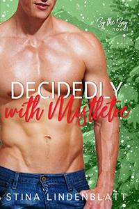 Decidedly With Mistletoe