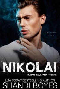Nikolai: Taking Back What's Mine
