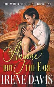 Anyone But the Earl: A Gilded Age Romance