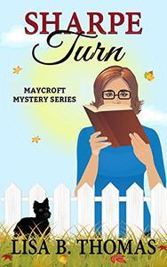 Sharpe Turn: Maycroft Mystery Series