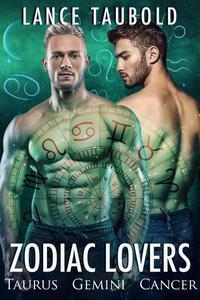 Zodiac Lovers: Taurus, Gemini, Cancer