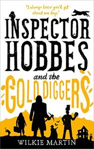 Inspector Hobbes and the Gold Diggers: Comedy Crime Fantasy