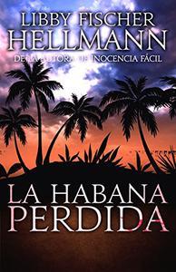 La Habana Perdida (Havana Lost)