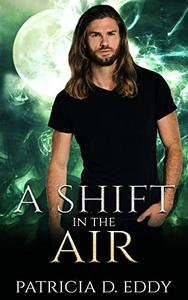 A Shift in the Air: A Werewolf Shifter Romance