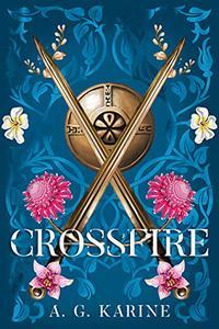 Crossfire: Book I of The Rhidge