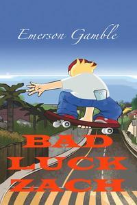 Bad Luck Zach
