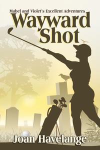 Wayward Shot