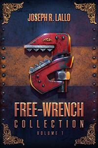 Free-Wrench Collection: Volume 1