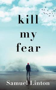Kill My Fear