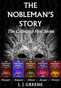 The Nobleman's Story: The Collected First Series