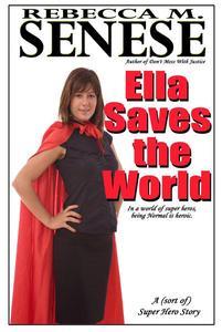 Ella Saves the World