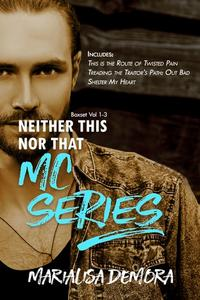 Neither This Nor That MC Series Vol. 1-3