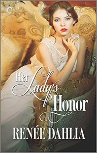 Her Lady's Honor: An Historical Lesbian Romance