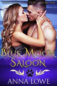 BLUE MOON SALOON Volume 1
