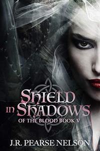 Shield in Shadows