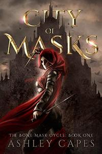 City of Masks: (An Epic Fantasy Adventure)