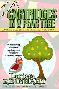 """17.5 Cartridges in a Pear Tree, A Maizie Albright Star Detective """"Between Cases"""" Holiday Novella"""