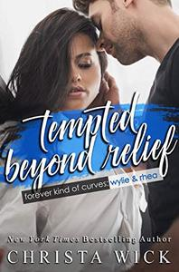 Tempted Beyond Relief: An Opposites Attract Romance