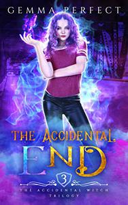 The Accidental End