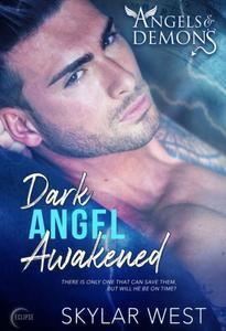 Dark Angel Awakened