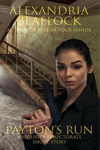 Payton's Run: A Security Directorate Short Story