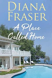 A Place Called Home: An emotional and heartwarming romance