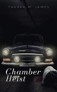 Chamber Heist